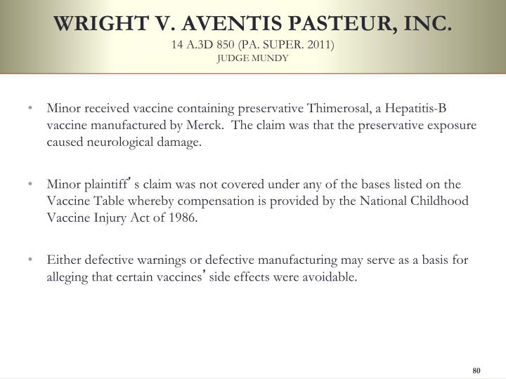 WRIGHT V. AVENTIS PASTEUR, INC.