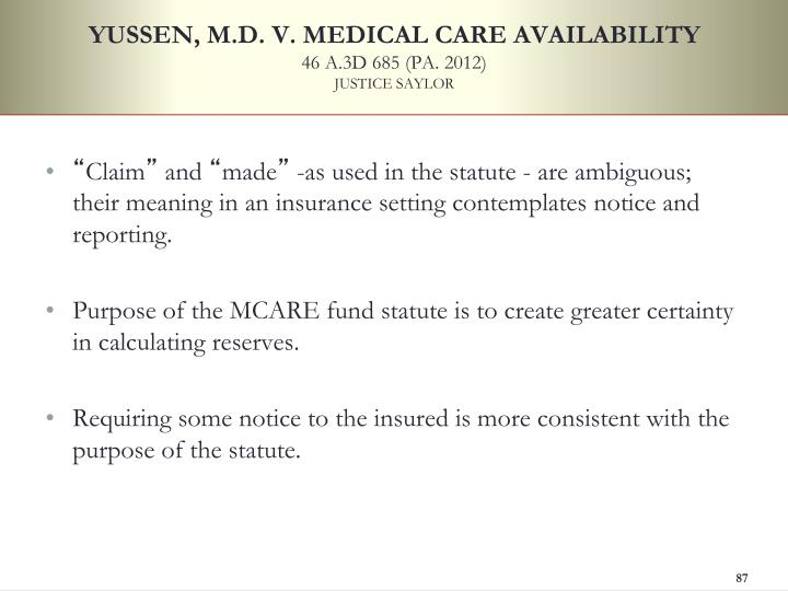 YUSSEN, M.D. V. MEDICAL CARE AVAILABILITY