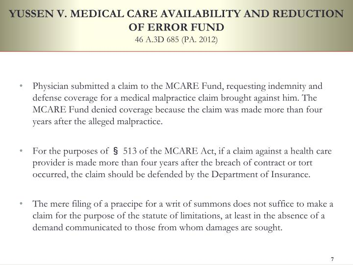 YUSSEN V. MEDICAL CARE AVAILABILITY AND REDUCTION OF ERROR FUND