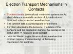 electron transport mechanisms in contacts
