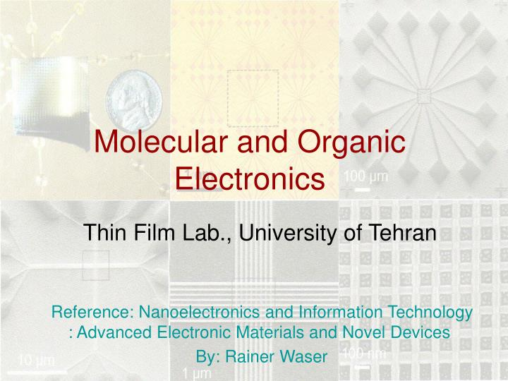 Molecular and organic electronics