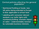 central policies affecting the general population