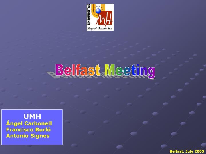 Belfast Meeting