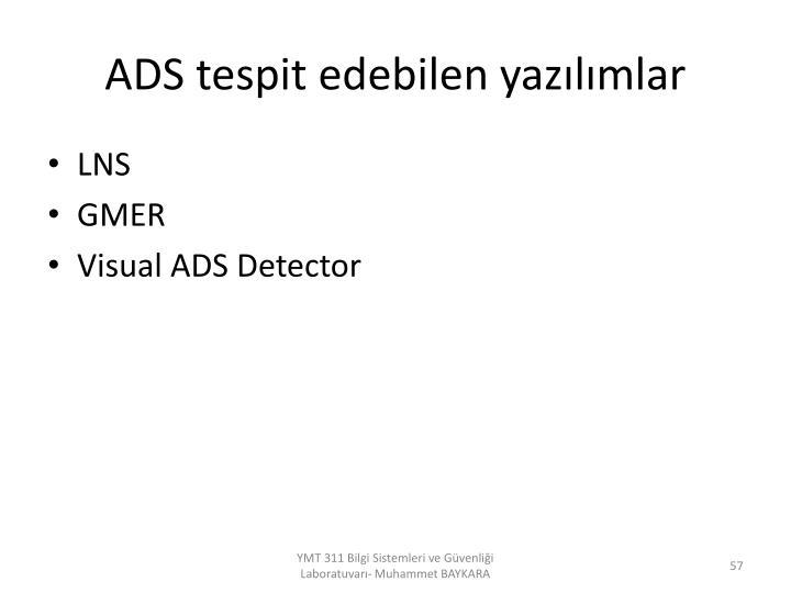 ADS tespit edebilen yazılımlar