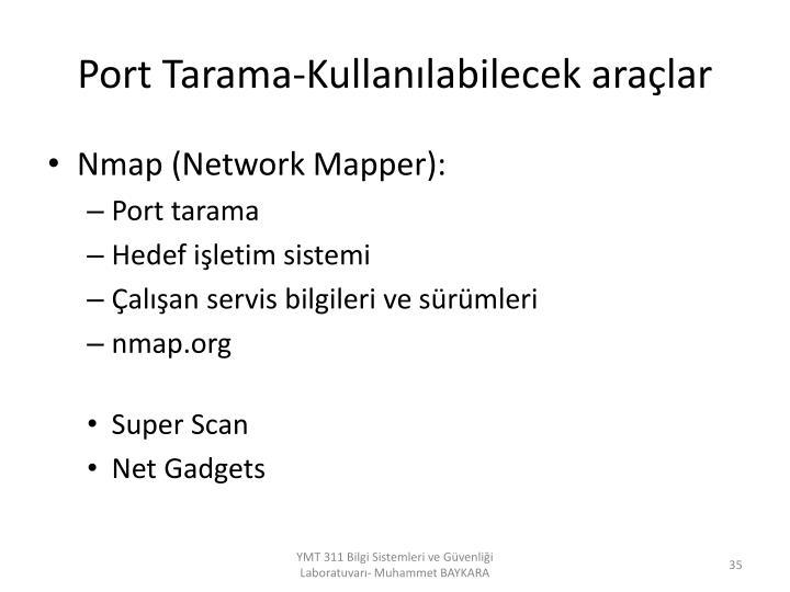 Port Tarama-Kullanılabilecek araçlar