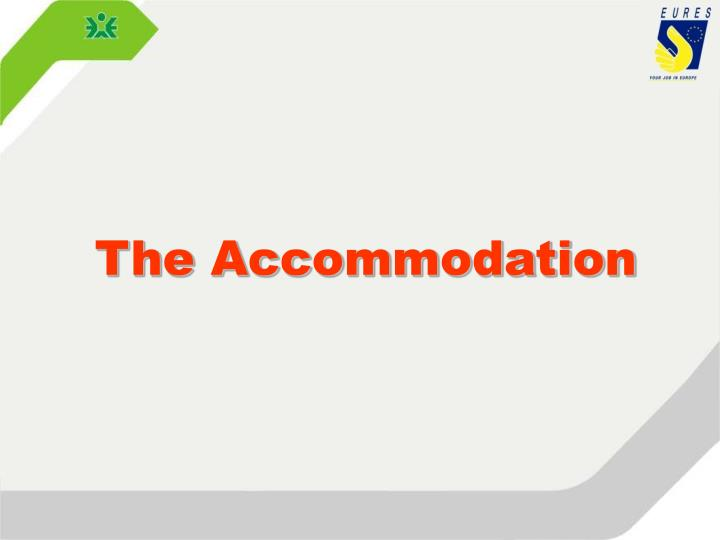 The Accommodation