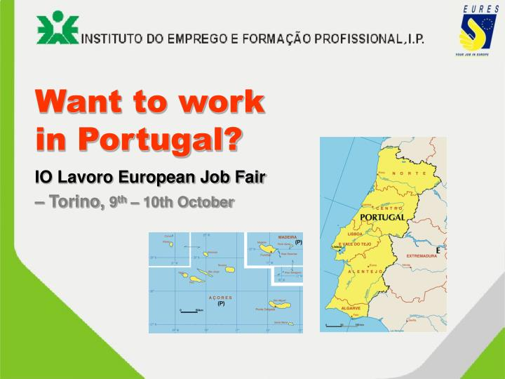Want to work in portugal