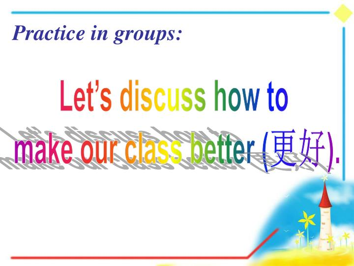 Practice in groups: