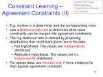 constraint learning agreement constraints ii