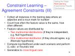 constraint learning agreement constraints iii