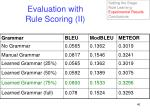 evaluation with rule scoring ii