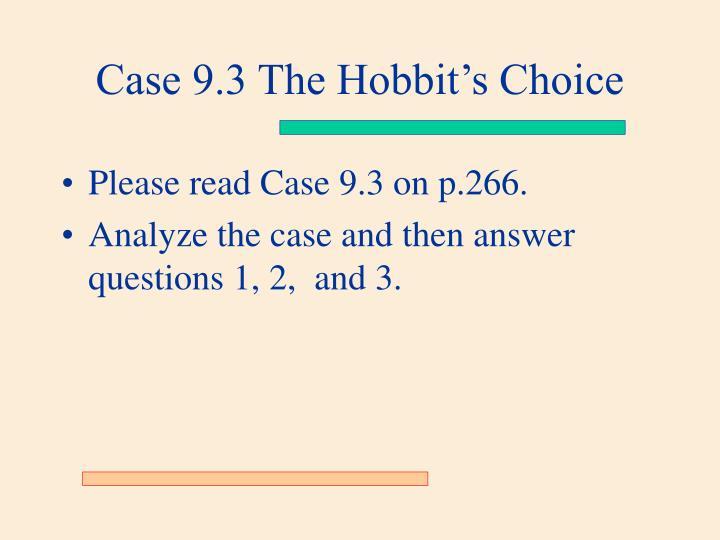 Please read Case 9.3 on p.266.