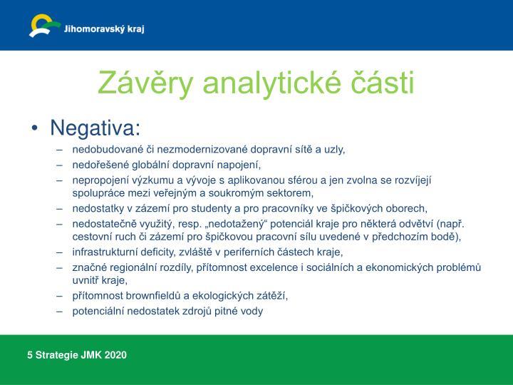 Závěry analytické části