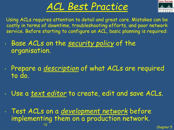 ACL Best Practice