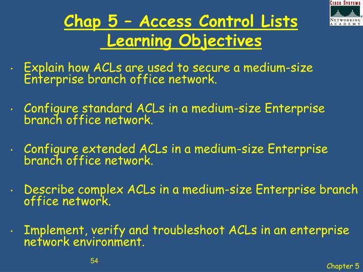 Chap 5 – Access Control Lists