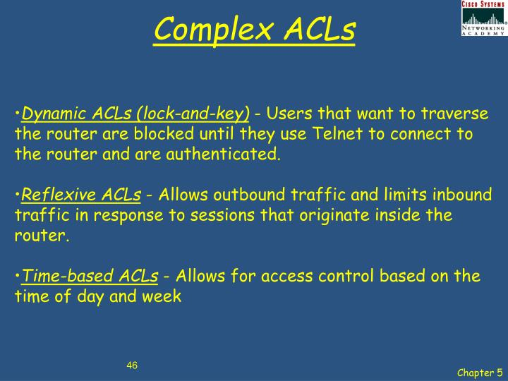 Complex ACLs