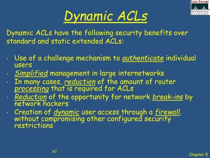 Dynamic ACLs