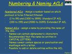 numbering naming acls