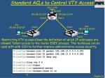 standard acls to control vty access