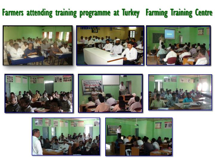Farmers attending training programme at Turkey  Farming Training Centre