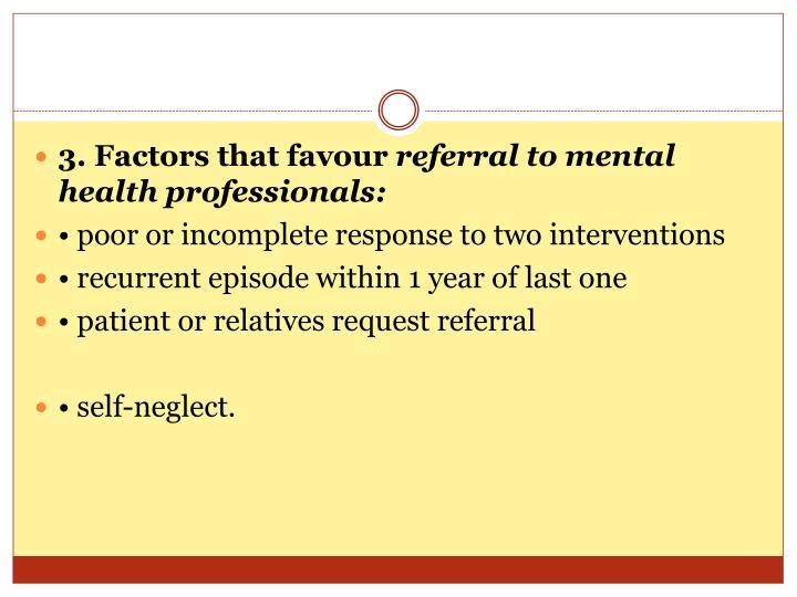 3. Factors that favour