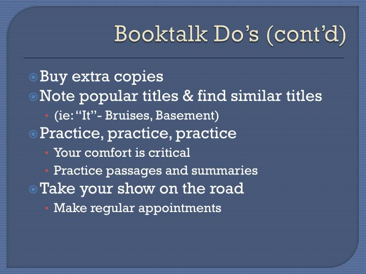 Booktalk Do's (cont'd)