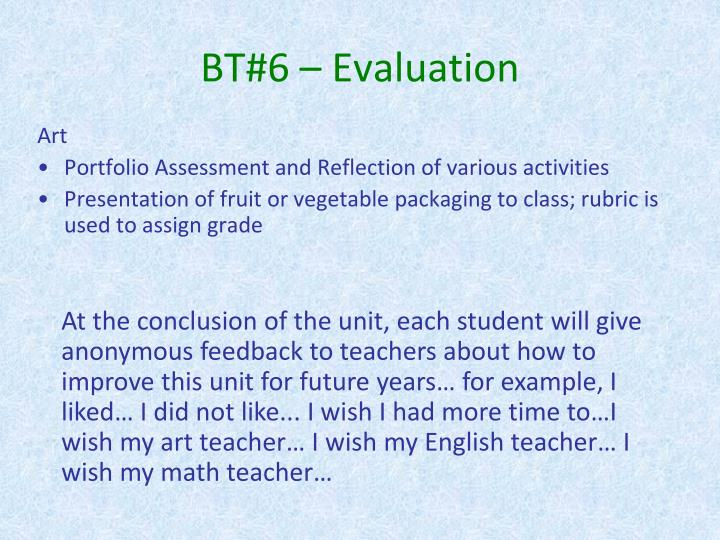 BT#6 – Evaluation