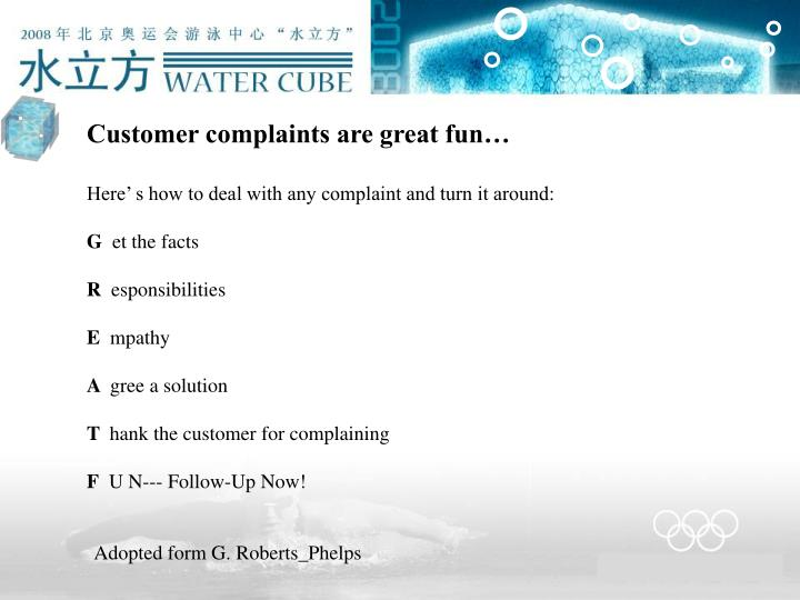 Customer complaints are great fun…