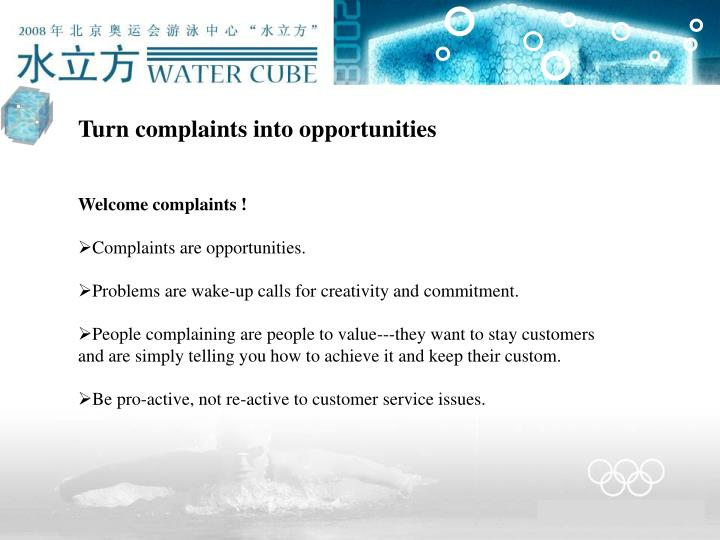 Turn complaints into opportunities