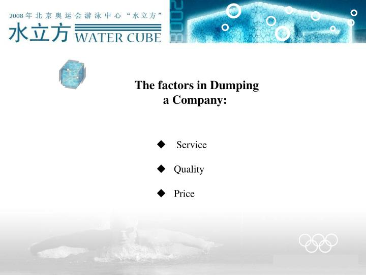 The factors in Dumping
