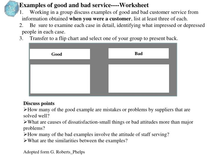 Examples of good and bad service