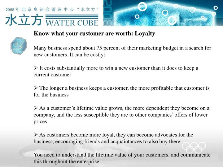 Know what your customer are worth: Loyalty
