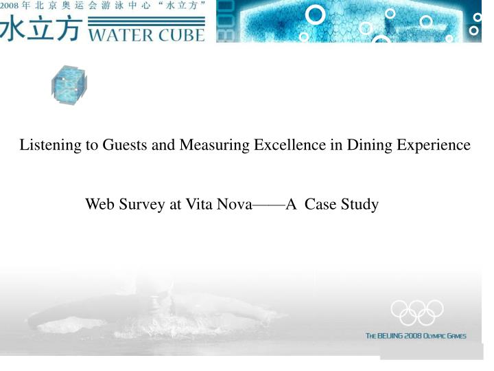 Listening to Guests and Measuring Excellence in Dining Experience