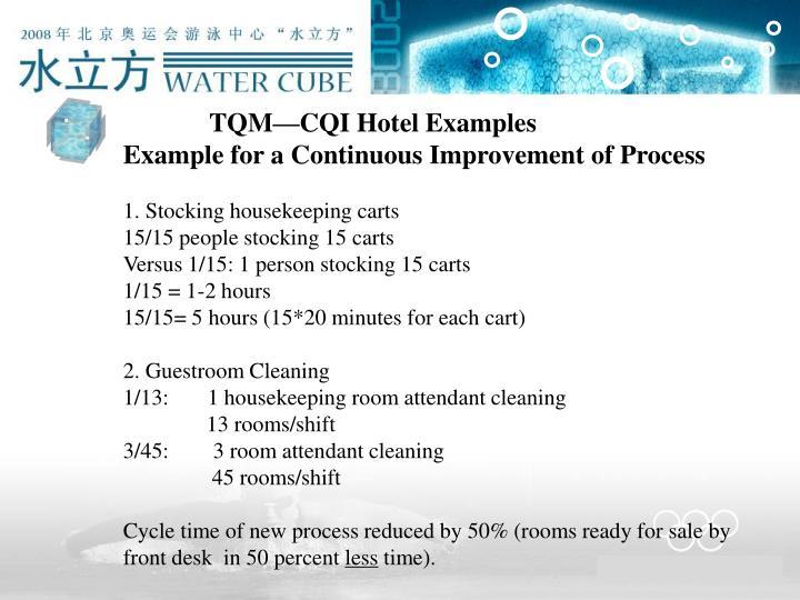 TQM—CQI Hotel Examples