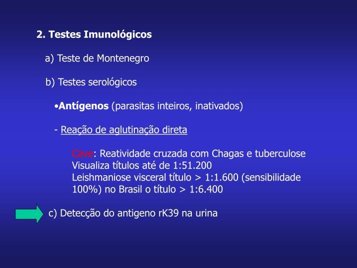 2. Testes Imunológicos