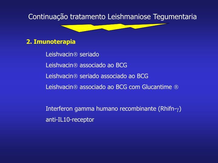 Continuação tratamento Leishmaniose