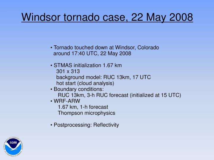 Windsor tornado case, 22 May 2008