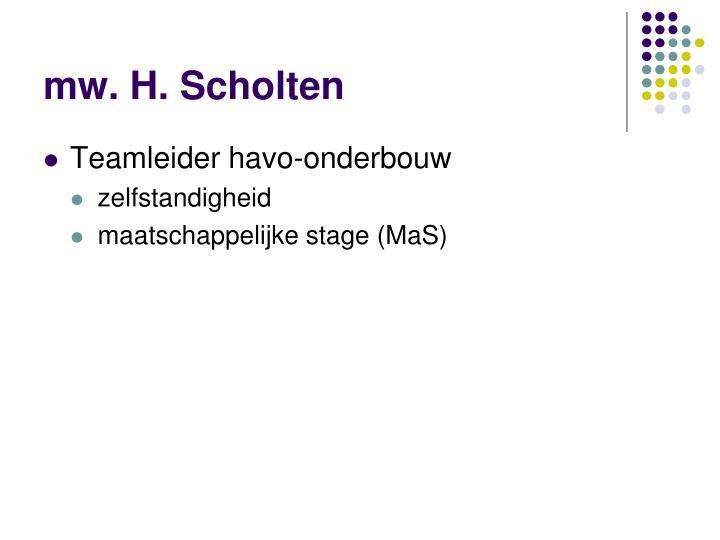 mw. H. Scholten