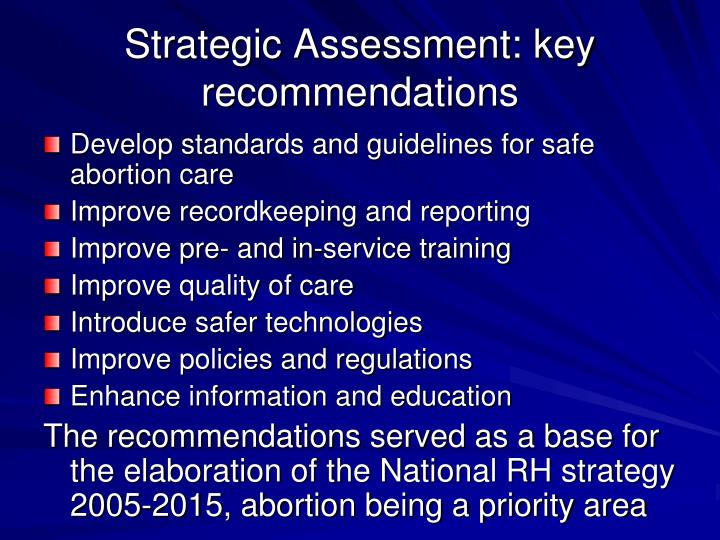 Strategic Assessment: key recommendations