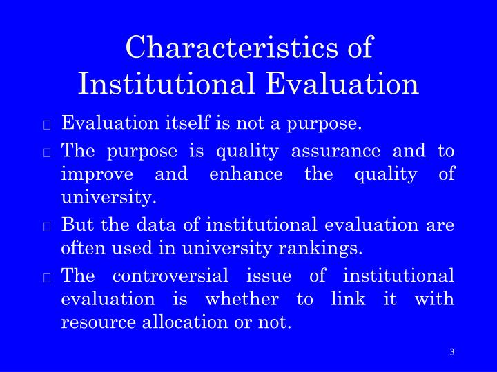 Characteristics of Institutional Evaluation