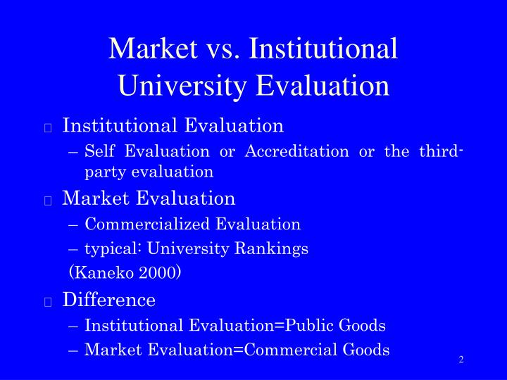 Market vs institutional university evaluation