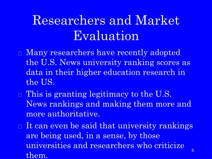 Researchers and Market Evaluation
