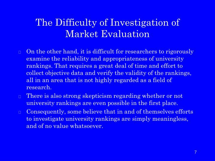 The Difficulty of Investigation of Market