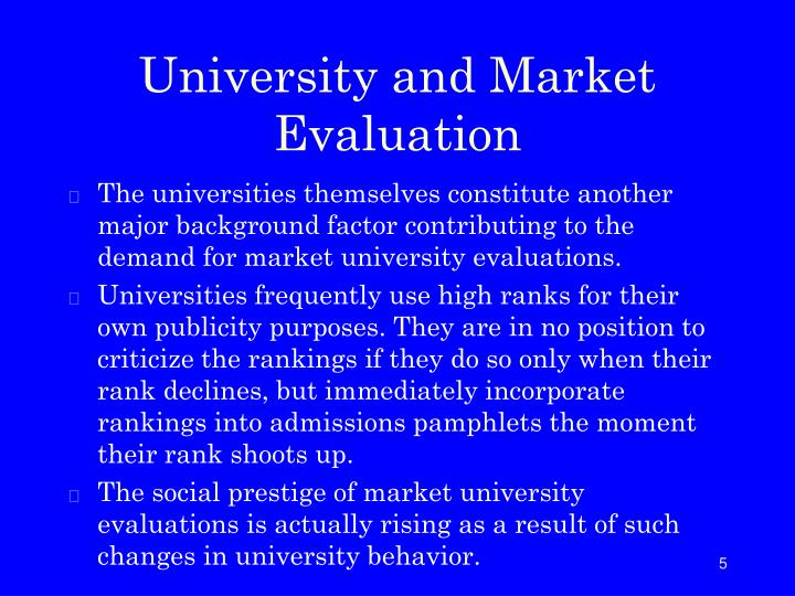 University and Market Evaluation
