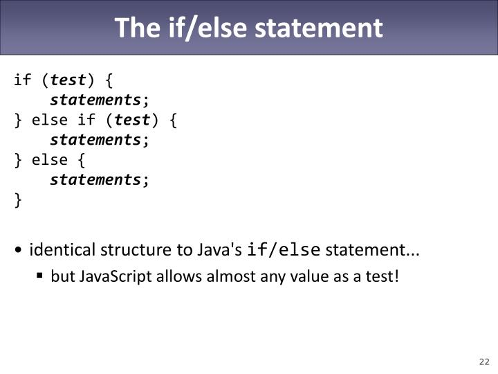 The if/else statement