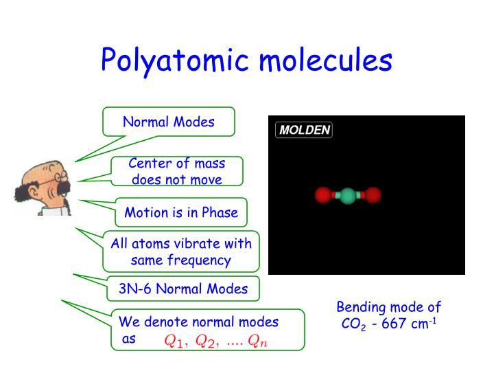 Polyatomic molecules