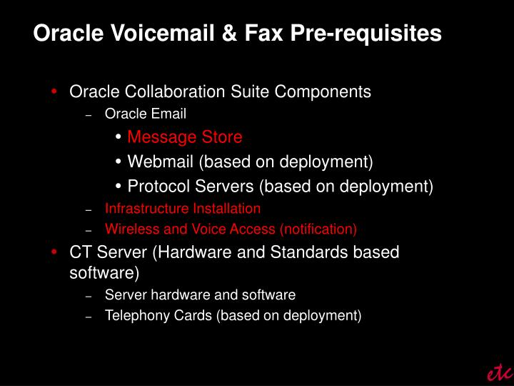 Oracle Voicemail & Fax Pre-requisites