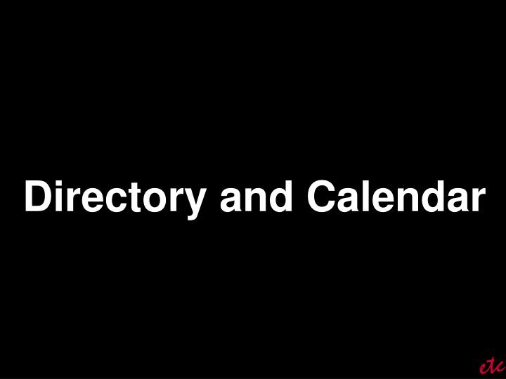 Directory and Calendar