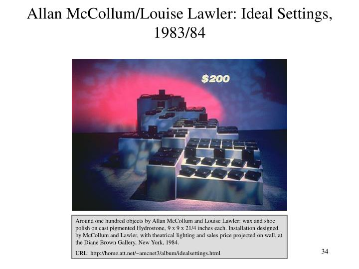 Allan McCollum/Louise Lawler: Ideal Settings, 1983/84