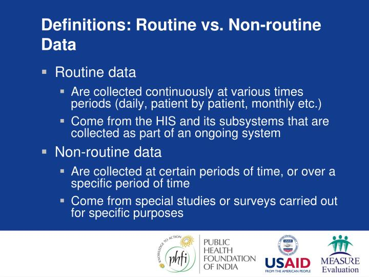 Definitions: Routine vs. Non-routine Data
